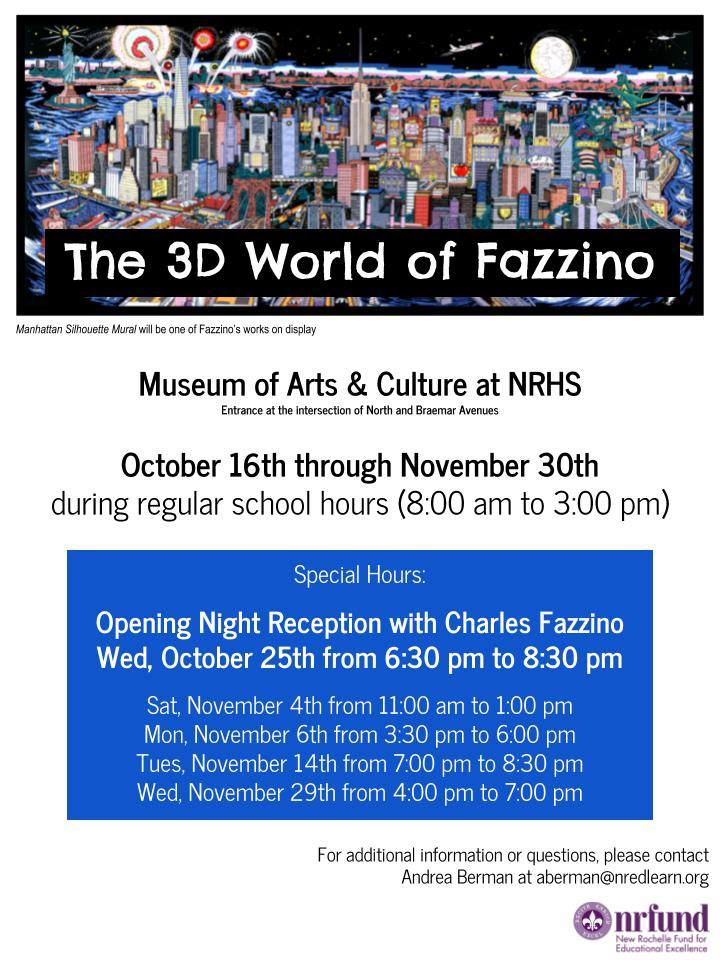 "New Rochelle Fund of Excellence ""The 3D World of Fazzino"" flyer of times and dates of the exhibit"